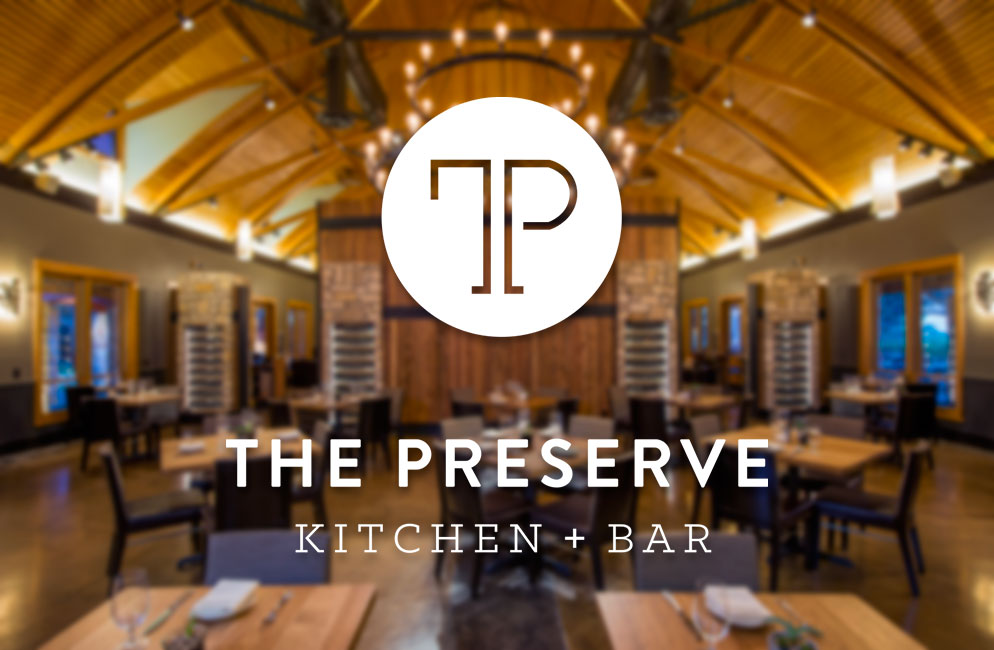 Introducing the Preserve Kitchen & Bar